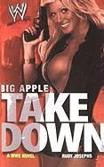 Big Apple Takedown - Josephs, Rudy