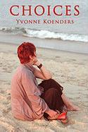 Choices - Koenders, Yvonne
