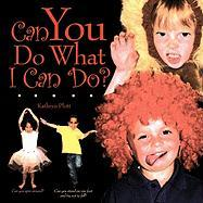 Can You Do What I Can Do? - Plott, Kathryn