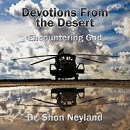 Devotions from the Desert: Encountering God - Neyland, Dr Shon