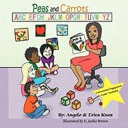 Peas and Carrots - Knox, Angelo; Knox, Erica