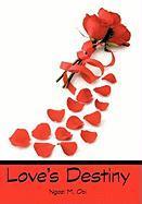Love's Destiny - Obi, Ngozi M.