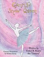 Gammy's Snow Queen - Reaves, Esther R.