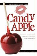 Candy Apple: A Diverse Collection of Poems - Jones, F. L.