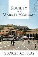 Society in a Market Economy - Kopelas, George