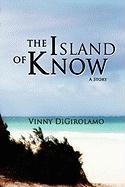 The Island of Know - Digirolamo, Vinny