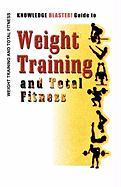 Knowledge Blaster! Guide to Weight Training and Total Fitness - Productions, Yucca Road