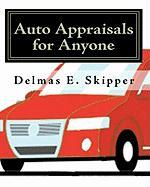 Auto Appraisals for Anyone - Skipper, Delmas E.