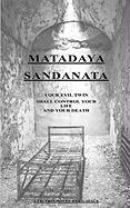 Matadaya Sandanata - Space, L. G.