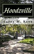 Hoodzville - Keys, Larry W.