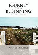 Journey to the Beginning - Santos, Almia De Los