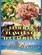 Delicious Flavours of the Caribbean - Ricardo, Chef