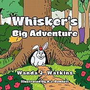 Whisker's Big Adventure - Wanda J. Watkins