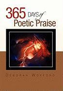 365 Days of Poetic Praise - Wofford, Deborah