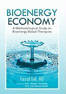 Bioenergy Economy - Farzad Goli, MD