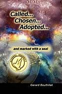 Called.Chosen.Adopted.and Marked with a Seal - Bouthillet, Gerard