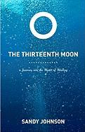 The Thirteenth Moon - Johnson, Sandy