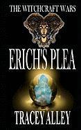 Erich's Plea - Alley, Tracey