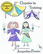 Gypsies in Training - Fowler, Jacqueline