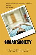 Sugar Society - Wilson, Eric John