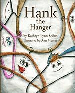 Hank the Hanger - Seifert, Kathryn Lynn