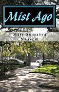 Mist Ago - Naseem, Miss Sumaiya