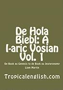de Hola Biebl: A I-Aric Vosian Vol. 1 - Martin, Liam