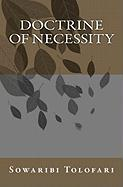 Doctrine of Necessity - Tolofari, Sowaribi