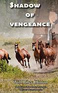 Shadow of Vengeance - Hinton, Will Riley