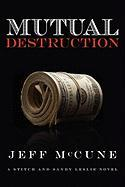 Mutual Destruction - McCune, Jeff