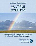 Medifocus Guidebook on: Multiple Myeloma - Medifocus. com, Inc.