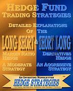 Hedge Fund Trading Strategies Detailed Explanations of the Long Short & Short Long - An Investing Newsletter, Hedge Strateige
