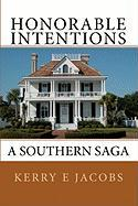 Honorable Intentions - Jacobs, Kerry E.