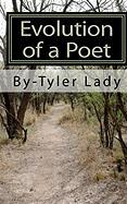 Evolution of a Poet - Lady, Tyler