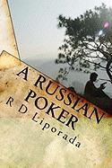 A Russian Poker - Liporada, R. D.