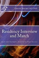 Residency Interview and Match - Sharma MD Phd, Umesh