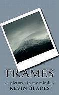 Frames - Blades, Kevin