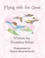 Flying with the Geese - Bollen, Christine