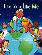 Like You, Like Me - Morgan, Cliff