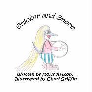 Snicker and Snore - Batton, Doris