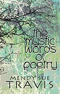 The Mystic Words of Poetry - Travis, Mendy Sue