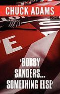 Bobby Sanders...Something Else' - Adams, Chuck