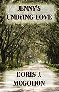 Jenny's Undying Love - McGohon, Doris J.