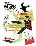 Animals' Christmas Gift - Kuhn, Douglas Wolcik