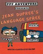 Ppf Adventure Presents Jean Dupree's Language Spree - Popp, Ben