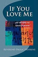 If You Love Me - Behrens, Rev Paula J.
