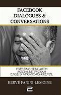Facebook Dialogues & Conversations Volume (II) - Fanini-Lemoine, Herv