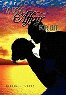 A Love Affair for Life - Green, Juanda L.
