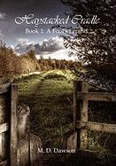 Haystacked Cradle - Dawson, M. D.