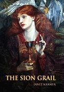 The Sion Grail - Kramer, Janet